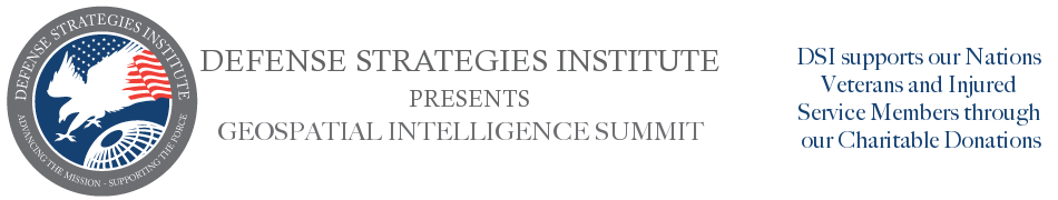 Geospatial Intelligence Summit | DEFENSE STRATEGIES INSTITUTE